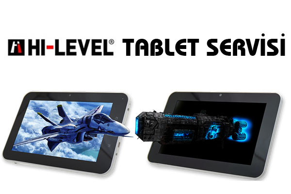 hi-level-tablet-servisi